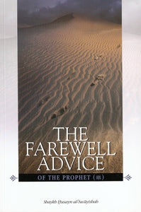 The Farewell Advice of the Prophet
