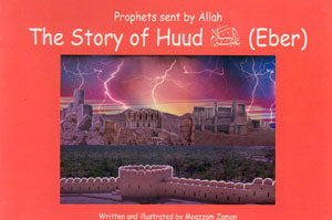 Prophets Sent by Allaah - The Story of Hudd (Eber)