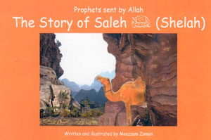 Prophets Sent by Allaah - The Story of Saleh (Shelah)