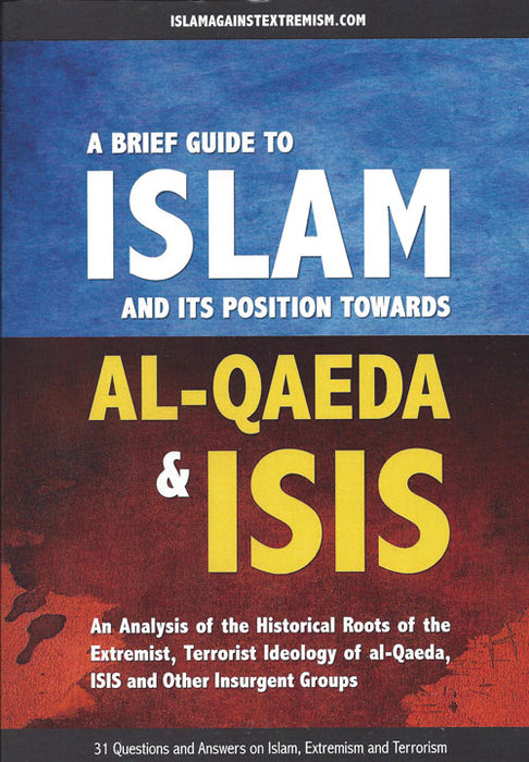 A Brief Guide To Islam And Its Position Towards Al-Qaeda And ISIS