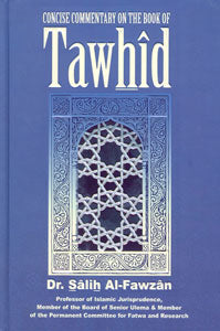 Concise Commentary on the Book of Tawhid (Third Edition)