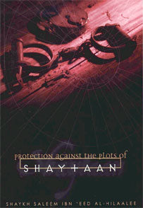Protection against the Plots of Shaytaan