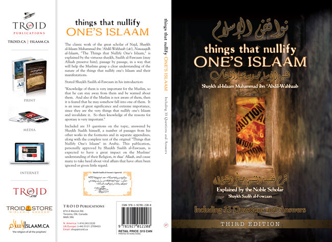 Things That Nullify One's Islaam Including 33 Questions and Answers (2nd Ed.)