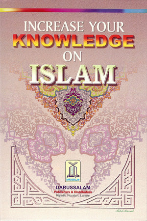 Increase Your Knowledge on Islam (A Pack of 6 Books)