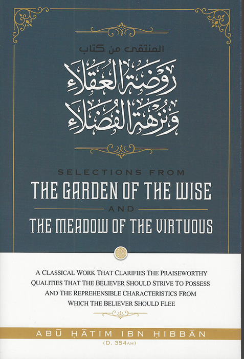 The Garden of the Wise and the Meadow of the Virtuous