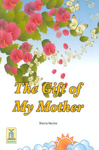The Gift of My Mother