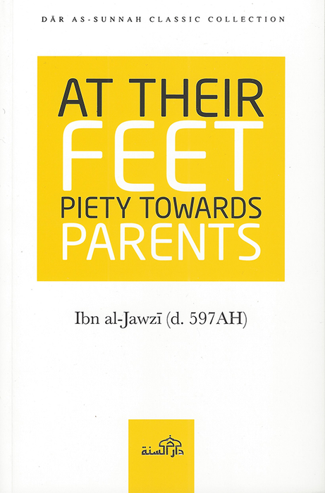 At Their Feet – Piety Toward Parents