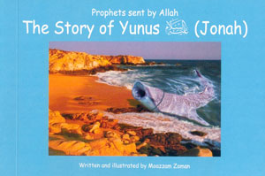 Prophets Sent by Allaah - The Story of Yunus (Jonah)