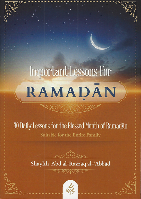 Important Lessons for Ramaḍān