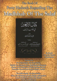 40 Hadeeth on the Madhhab of the Salaf