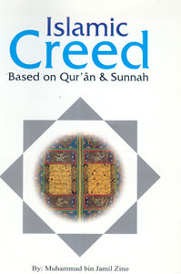 Islamic Creed Based on Qur'an & Sunnah