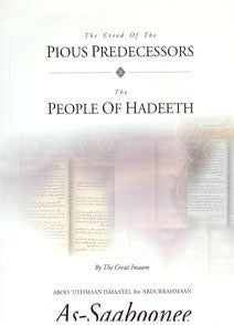 The Creed of the Pious Predecessors - The People of Hadeeth