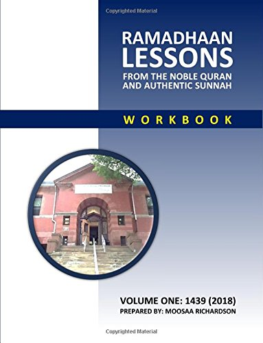 Ramadhaan Lessons: From the Noble Quran and Authentic Sunnah (Paperback)