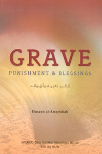 Grave (Punishment and Blessing)