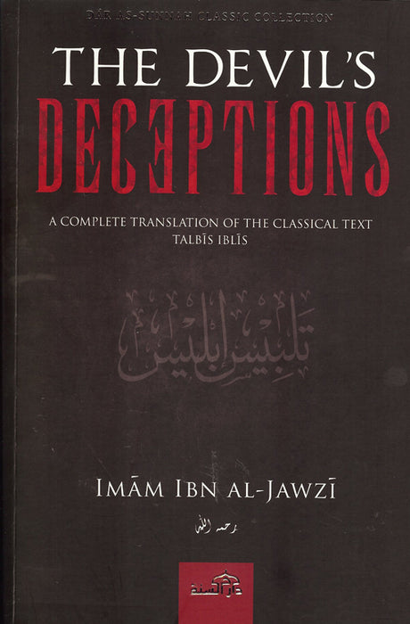 The Devil's Deceptions - A Complete Translation of The Classical Text Talbis Iblis
