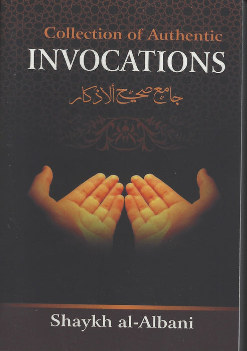 Collection of Authentic Invocations [pocket size]