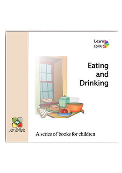 Learn About Series - Eating and Drinking