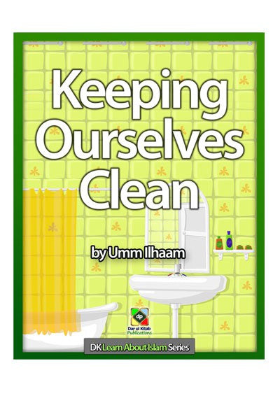 Learn About Series - Keeping Ourselves Clean