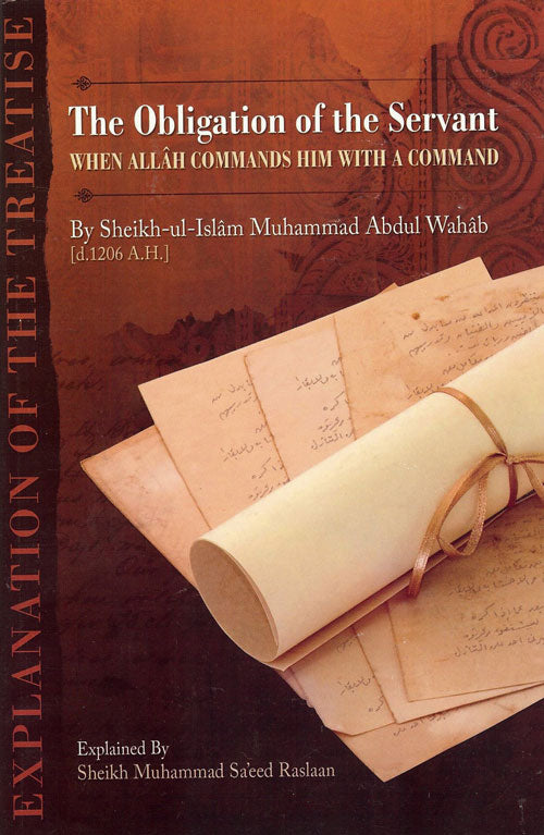 The Obligation of the Servant when Allah Commands Him with a Command