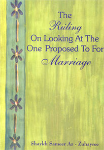 The Ruling on Looking at the One Proposed to for Marriage