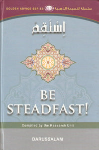 Golden Advice Series 10 - Be Steadfast