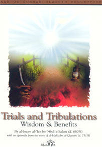 Trials and Tribulations - Wisdom & Benefits