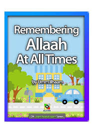 Learn About Series - Remembering Allaah