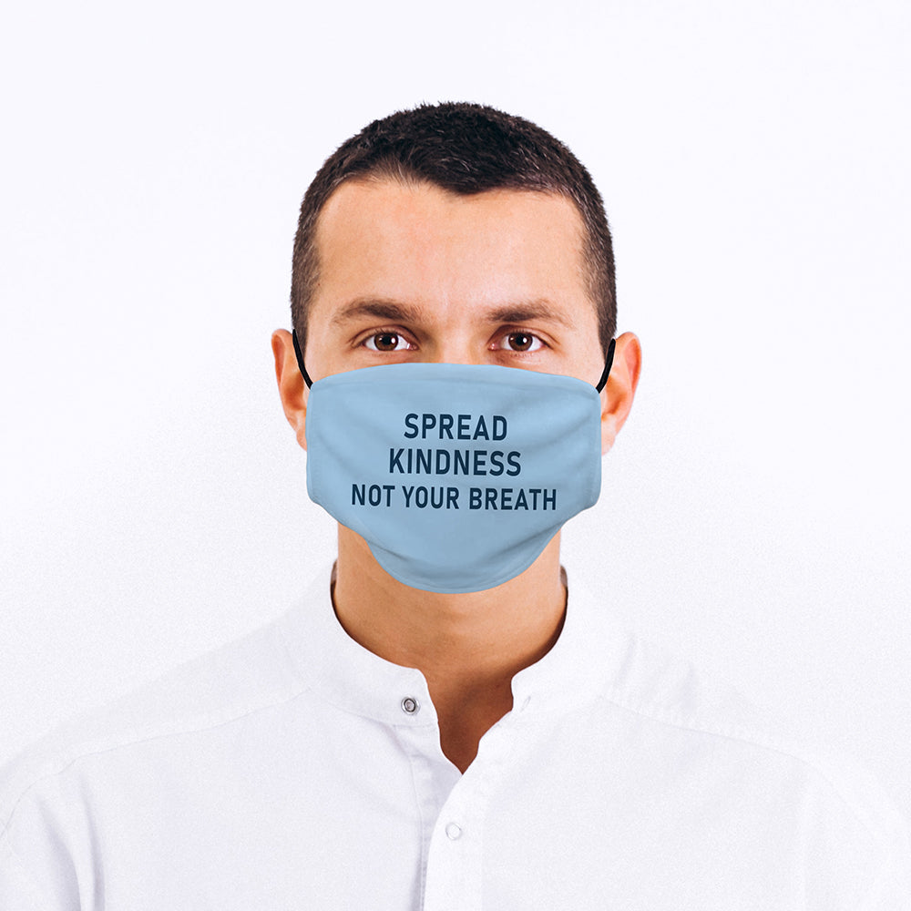 Printed Face Mask - Spread Kindness Design