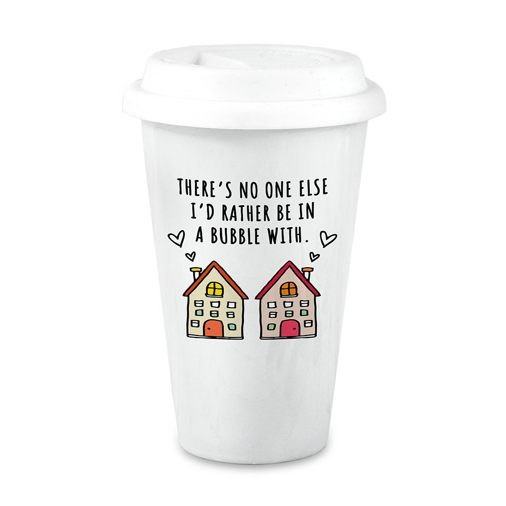 'There's No One Else I'd Rather Be in A Bubble With' Valentine's Day 2021 Ceramic Travel Mug