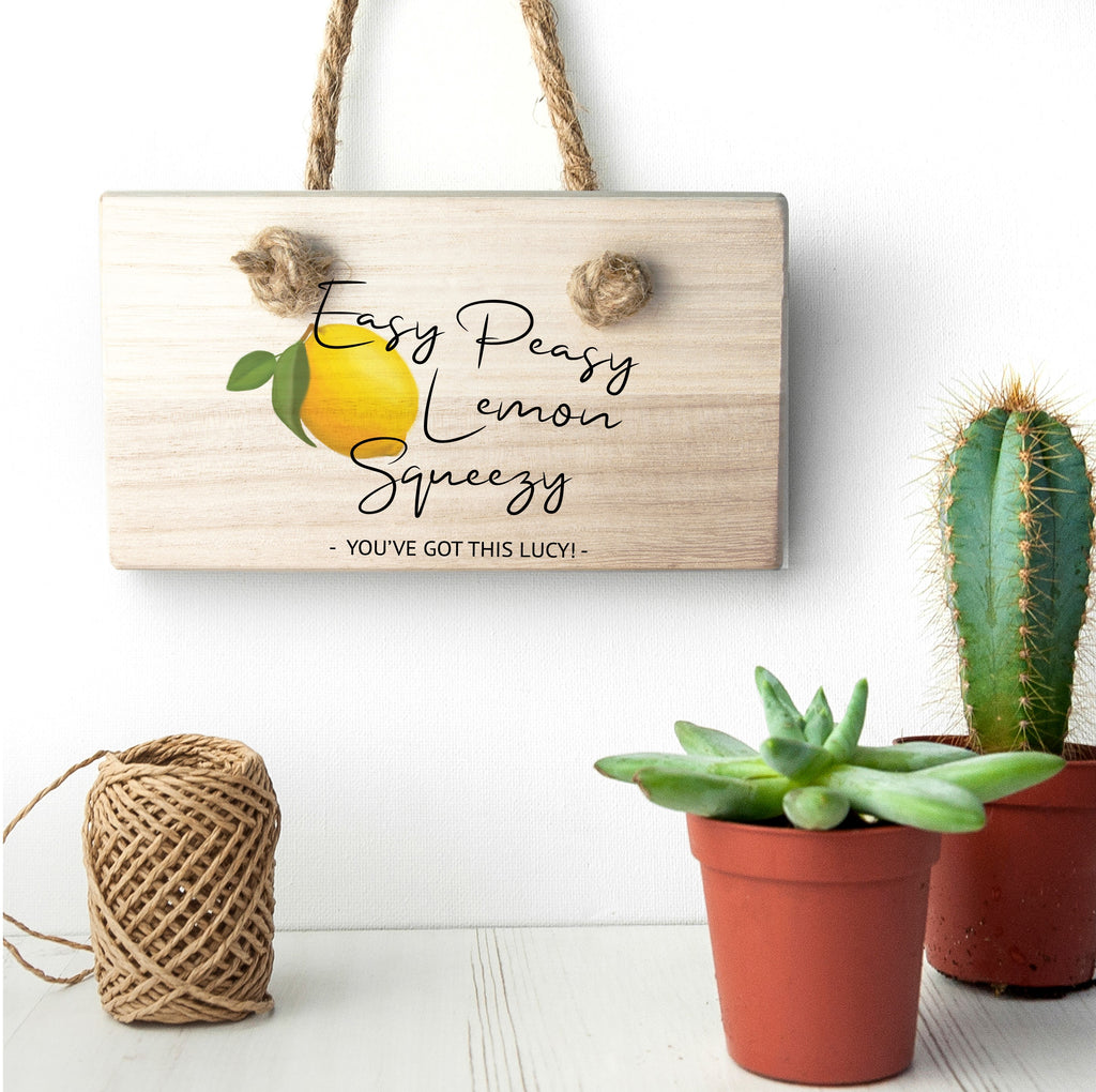 Easy Peasy Lemon Squeezy Wooden Hanging Sign - treat-republic
