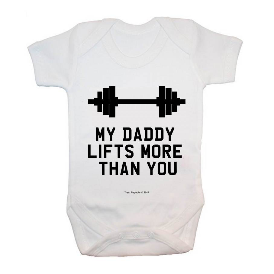My Daddy Lifts More Than You - treat-republic