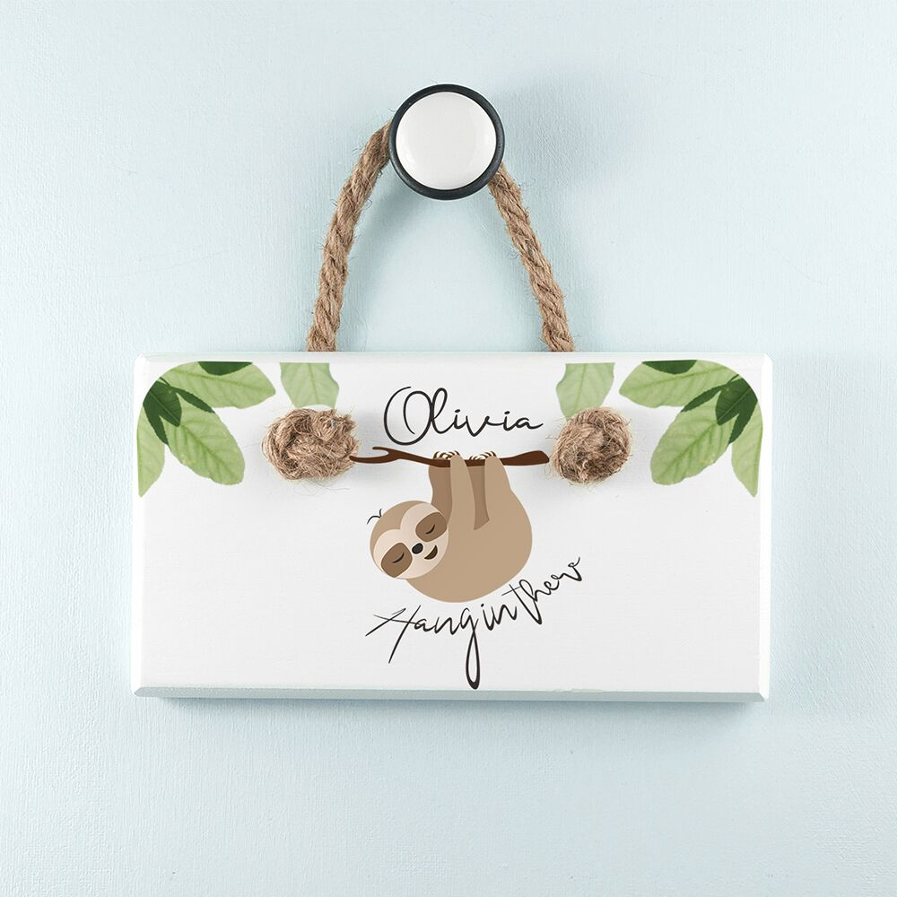 Personalised Sloth Hang In There White Hanging Sign - treat-republic