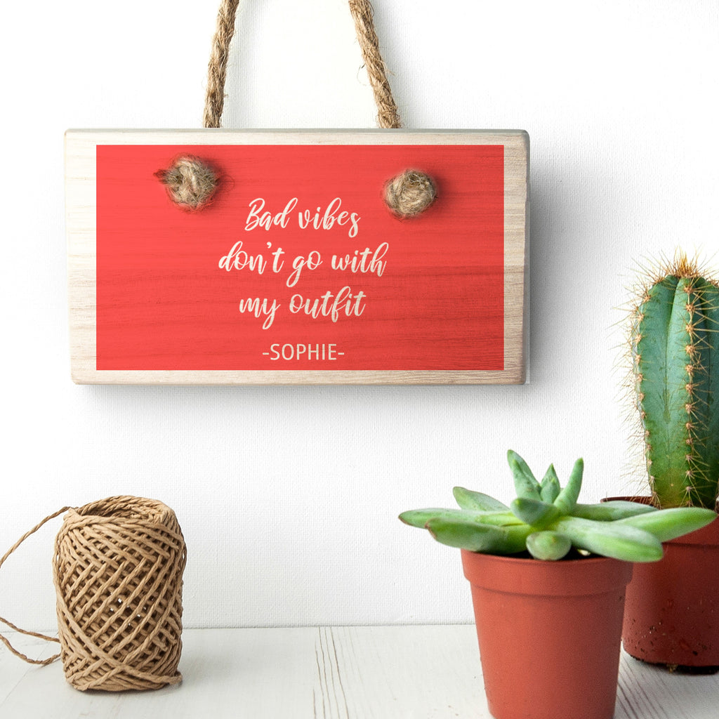 No Bad Vibes Wooden Hanging Sign - treat-republic