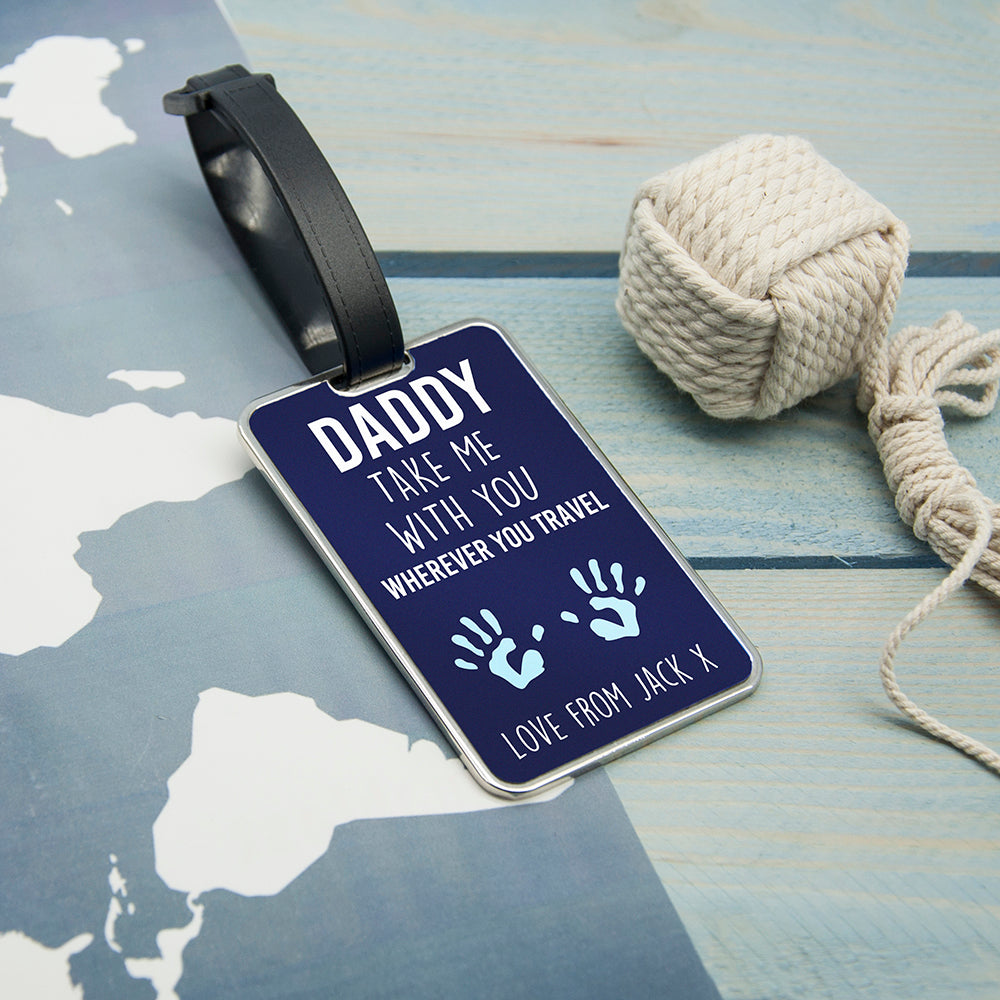 Daddy Take Me With You Luggage Tag - treat-republic