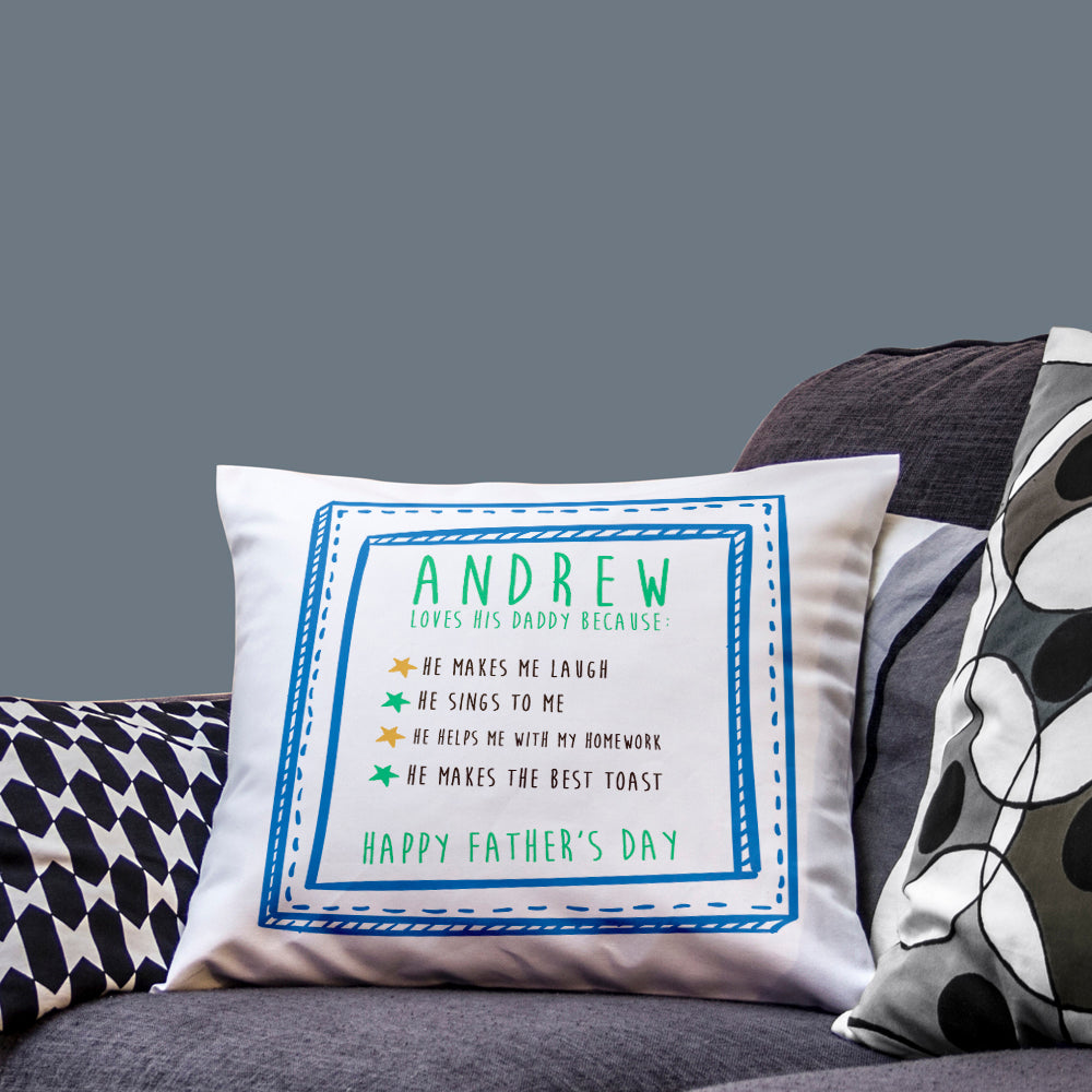I Love Daddy Because... Personalised Cushion Cover - treat-republic