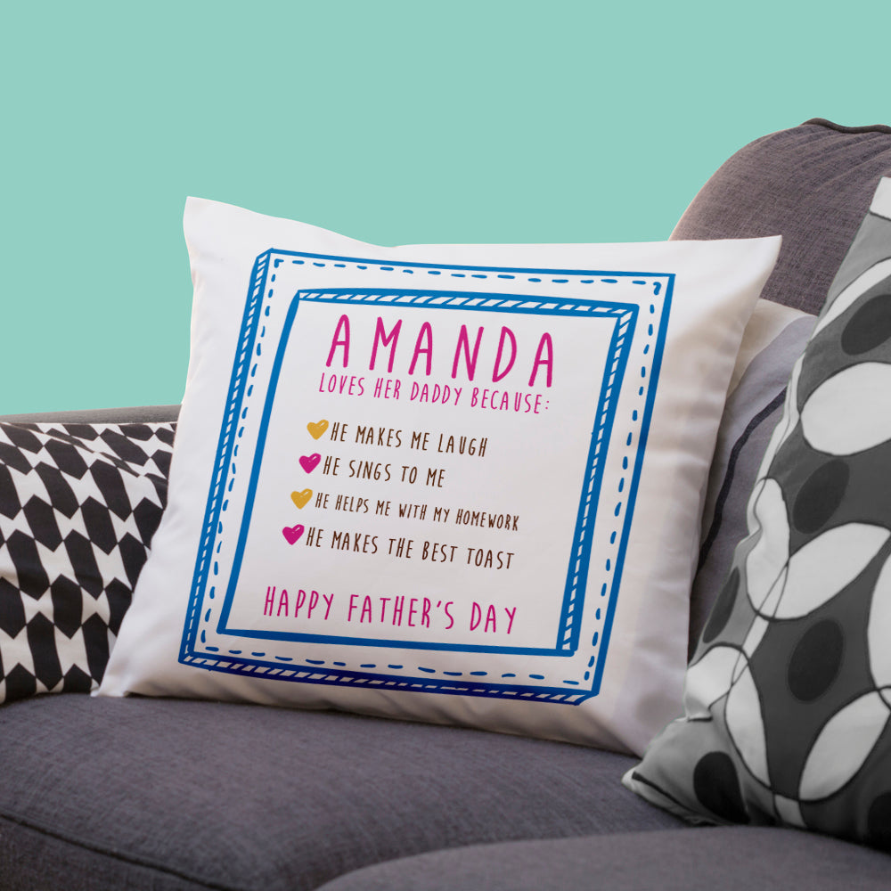 I Love Daddy Because... Personalised Cushion Cover