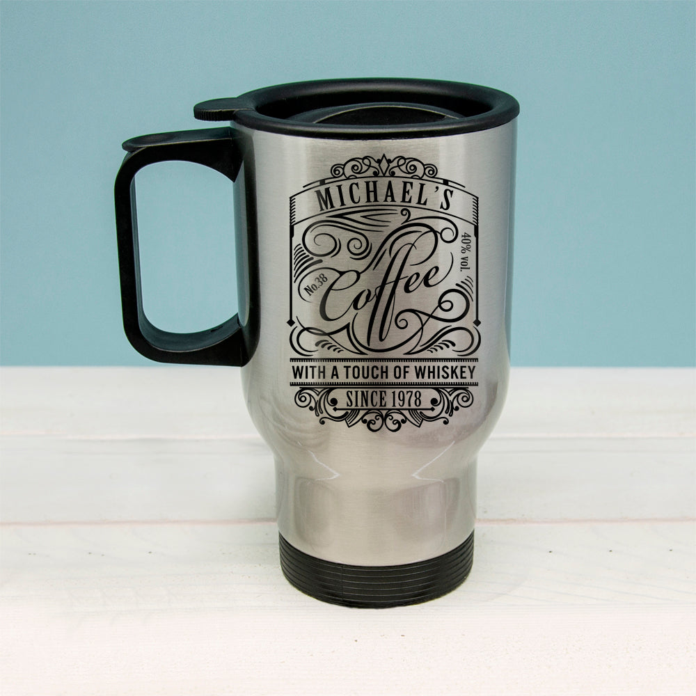 Coffee With a Touch of Whiskey Travel Mug