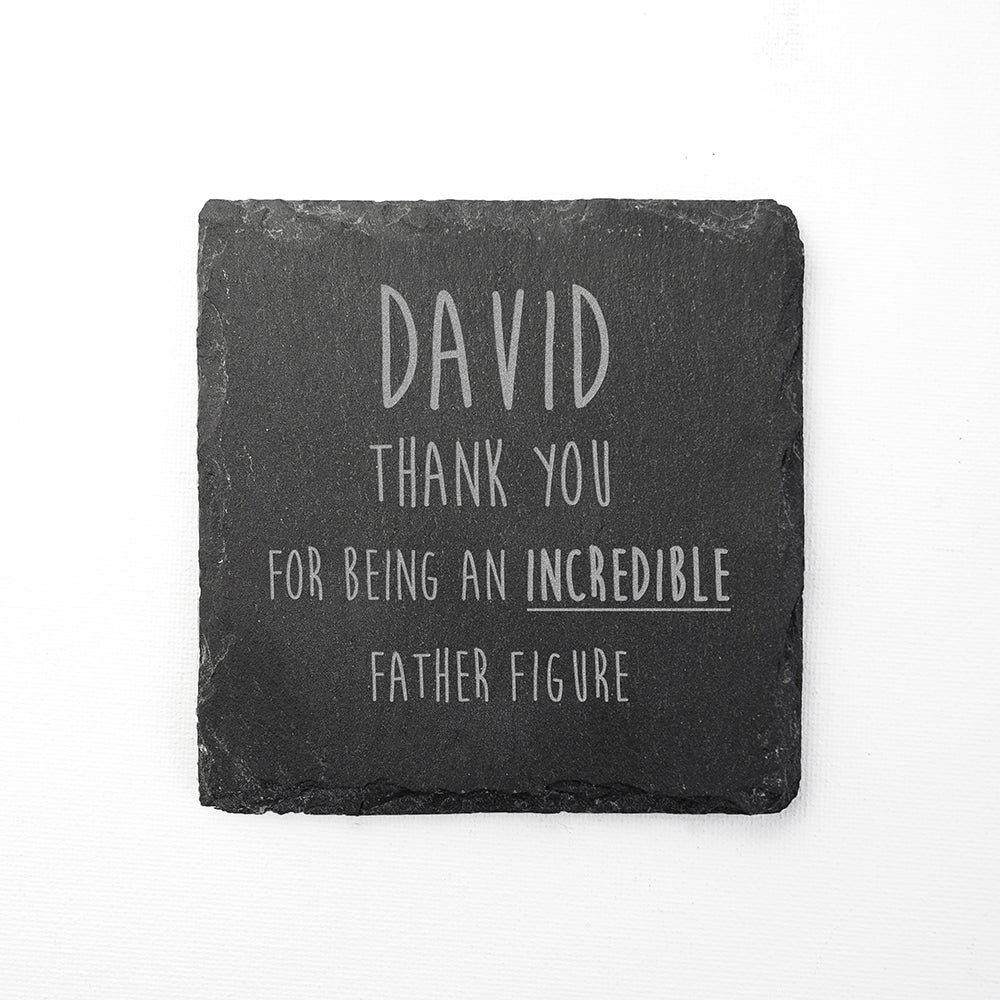 Incredible Father Figure Square Slate Keepsake - treat-republic