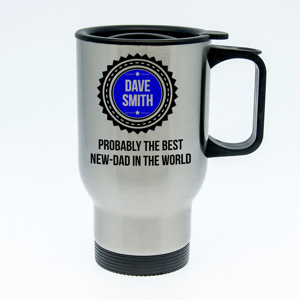 Probably The Best New Dad In The World Travel Mug - treat-republic