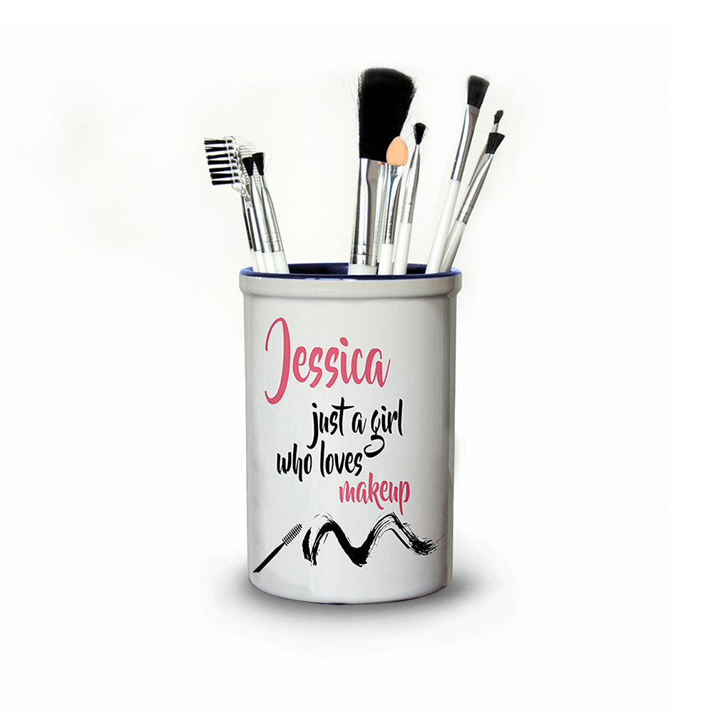 Just A Girl Who Loves Makeup Personalised Make Up Brush Holder - treat-republic