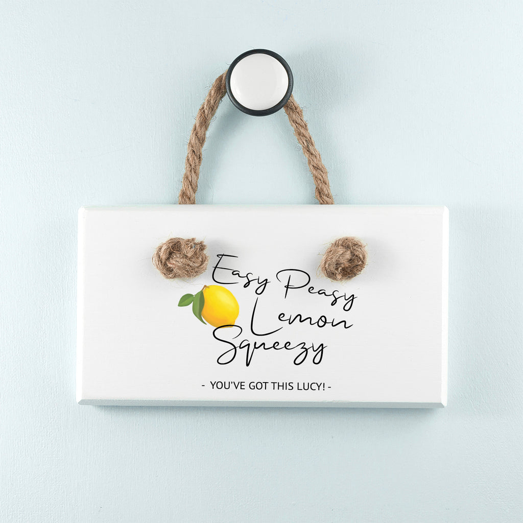 Easy Peasy Lemon Squeezy White Hanging Sign - treat-republic