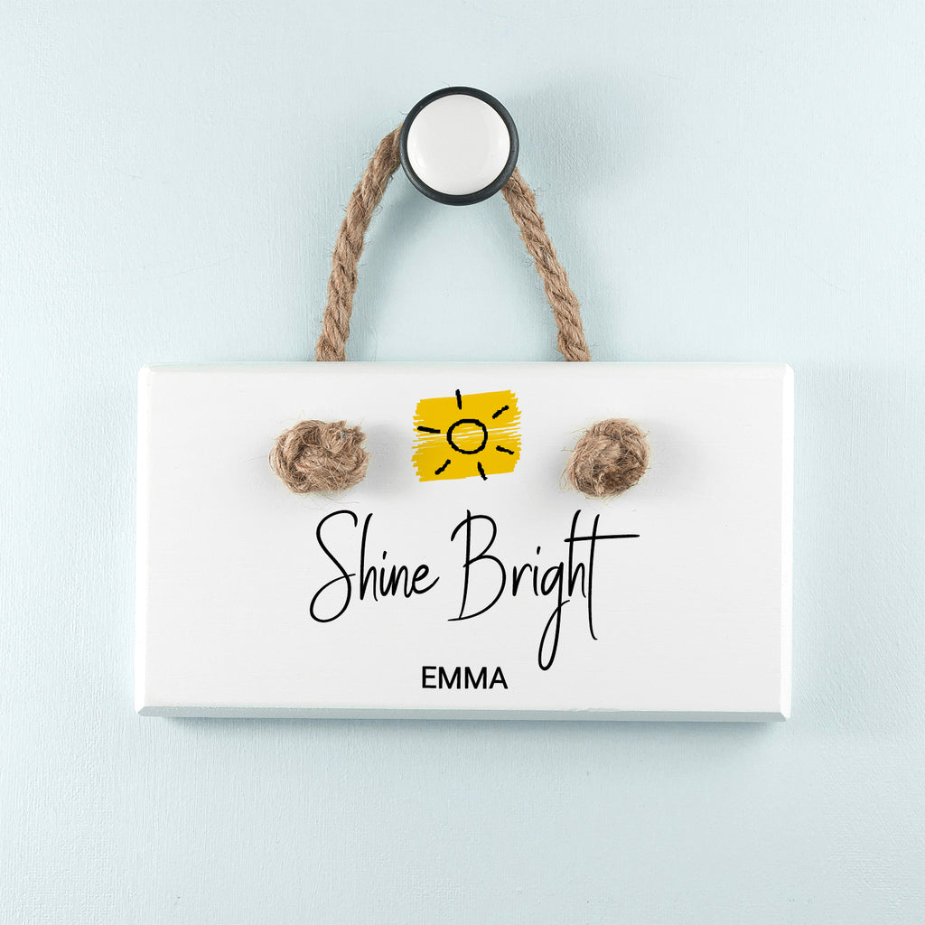 Shine Bright White Hanging Sign - treat-republic