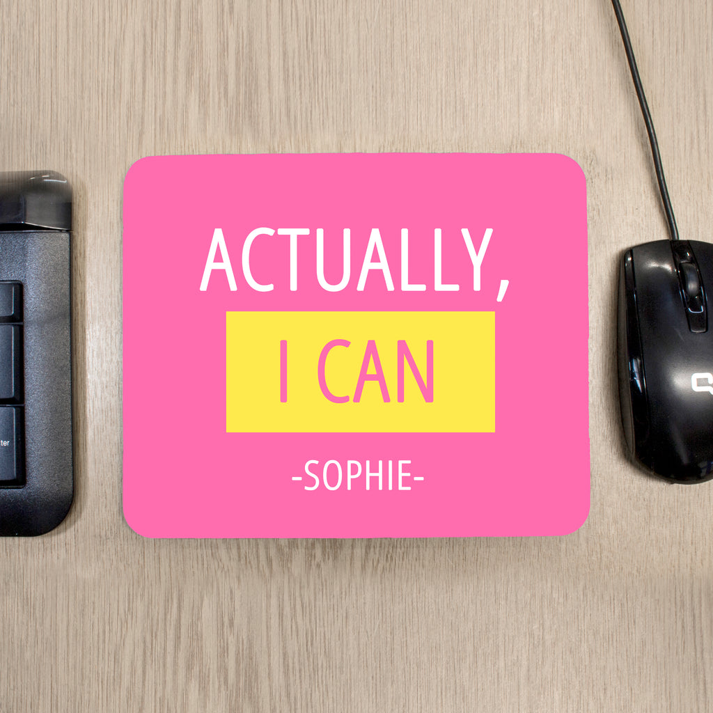 Actually I Can Mouse Pad - treat-republic