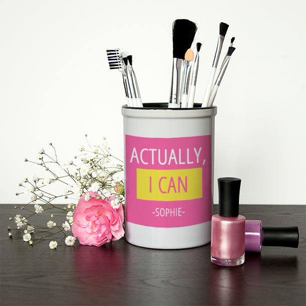 Actually I Can Make Up Brush Holder - treat-republic