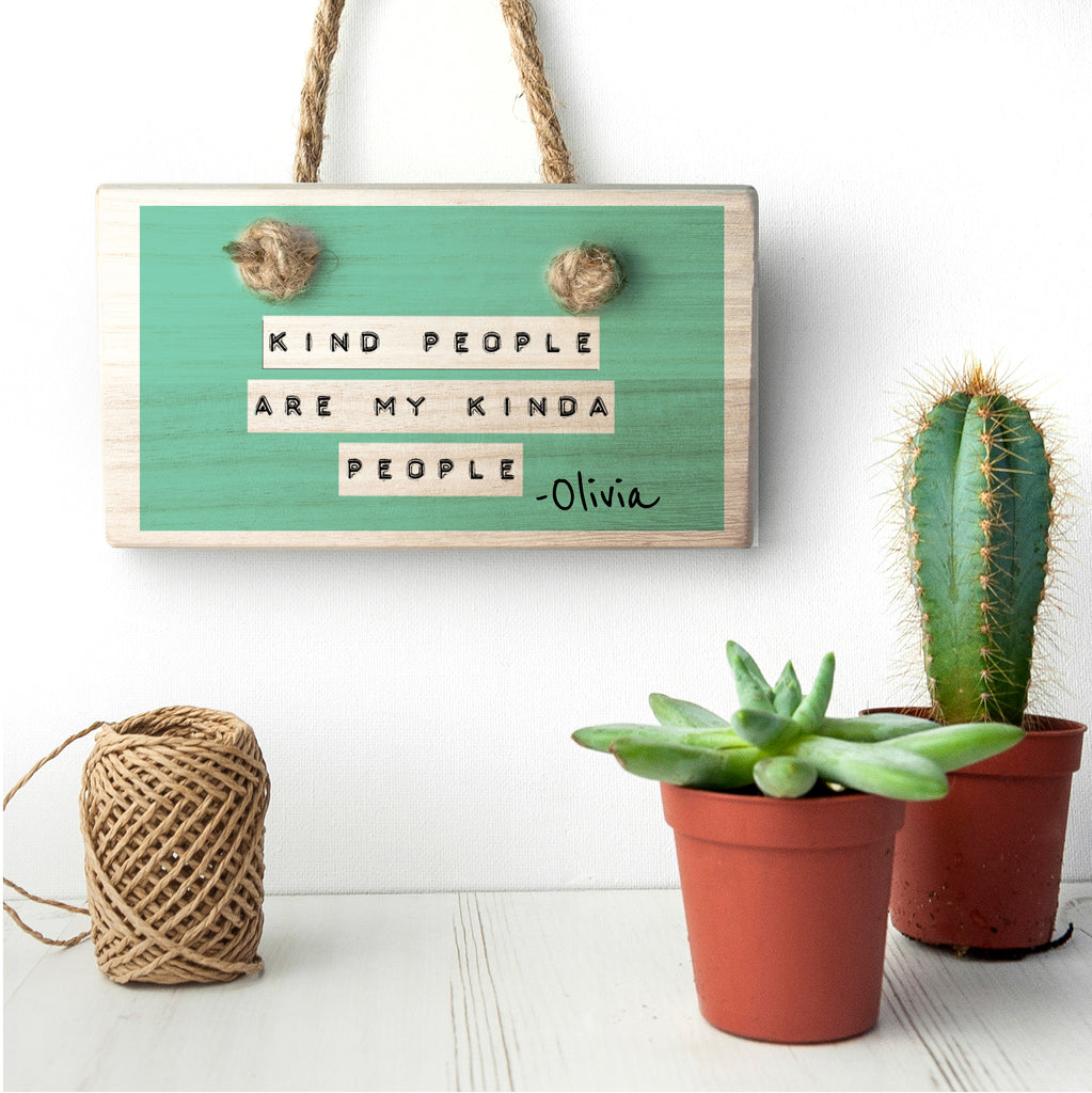 Kind People (Green) Wooden Hanging Sign - treat-republic