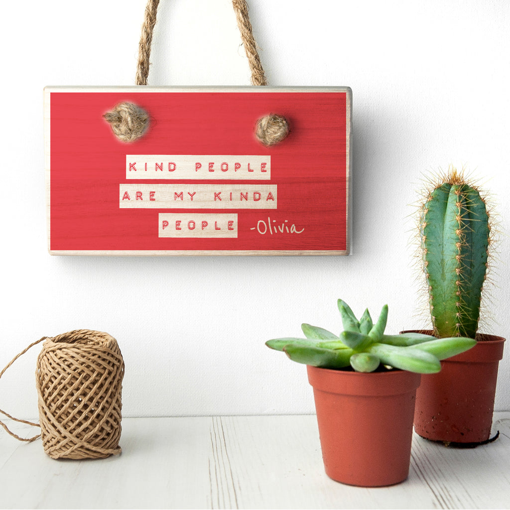 Kind People (Red) Wooden Hanging Sign - treat-republic