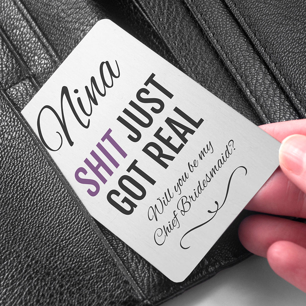 Bridesmaid Proposal 'Got Real' Wallet Keepsake - treat-republic