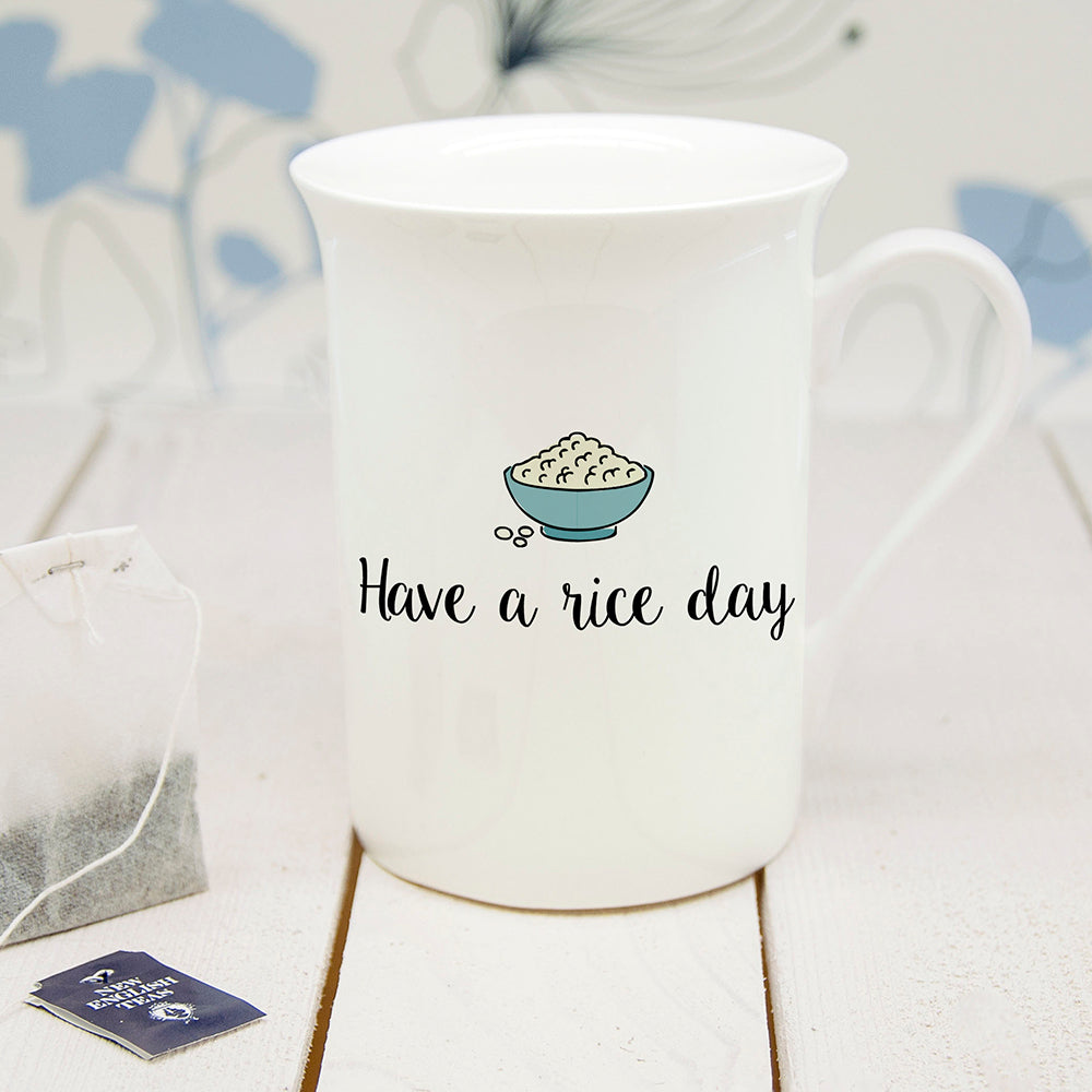 Personalised Have A Rice Day Bone China Mug - treat-republic