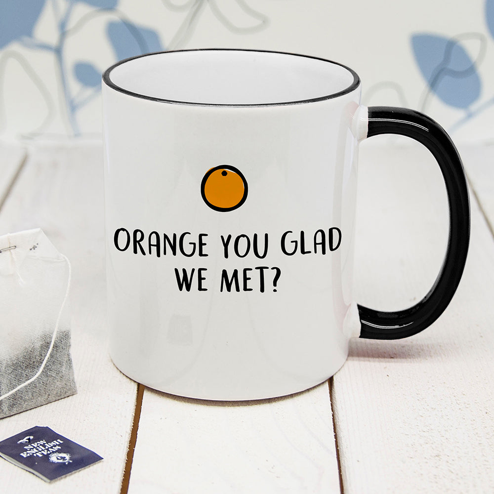 Personalised Orange You Glad Black Rimmed Mug - treat-republic