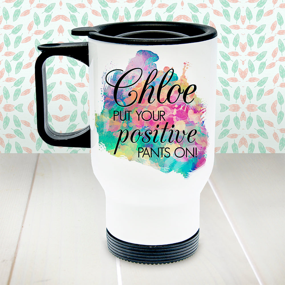 Personalised Positive Pants White Travel Mug - treat-republic